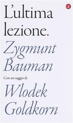 L'ultima lezione di Zygmunt Bauman